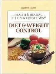Diet & Weight Control (Reader's Digest Health & Healing the Natural Way series)