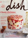 Dish Magazine, Dec 2015/Jan 2016 (#63): Bumper Christmas Issue