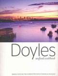 Doyles Seafood Cookbook: Recipes and Memories from Australia's First Family of Seafood