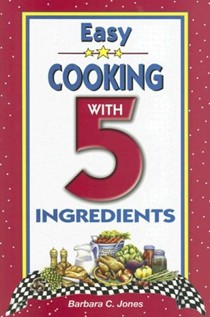 Easy Cooking with 5 Ingredients