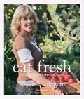 Eat Fresh: Cooking Through the Seasons
