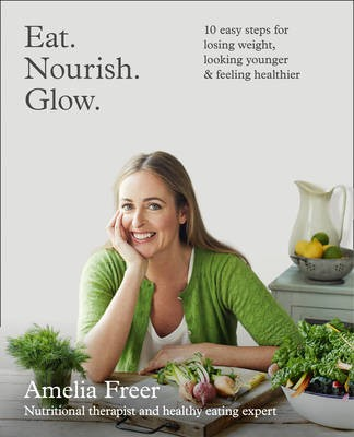 Eat. Nourish. Glow. cookbook