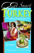 Eat Smart in Turkey: How to Decipher the Menu, Know the Market Foods & Embark on a Tasting Adventure