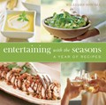 Entertaining with the Seasons: A Year of Recipes