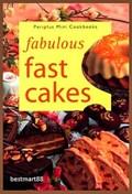 Fabulous Fast Cakes (Hawthorn Mini Series)