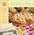 Farmhand's Favorite Pies: Recipes, Hints and How-To's from the Heartland