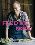 Feed Me Now!: Food for Modern Families