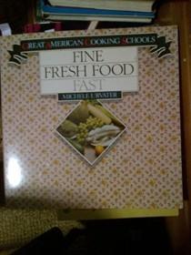 Fine Fresh Food Fast