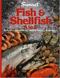Fish and Shellfish A.to Z.