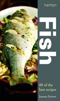 Fish: Over 80 Great Recipes