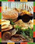 Flatbreads &amp; Flavors: A Baker&#39;s Atlas