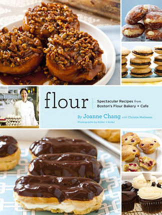 Flour: Spectacular Recipes from Boston&#39;s Flour Bakery + Cafe