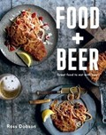 Food + Beer: Great Food to Eat with Beer