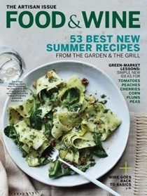 Food & Wine Magazine, August 2015: The Artisan Issue