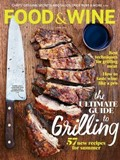 Food & Wine Magazine, June 2014: The Ultimate Guide to Grilling