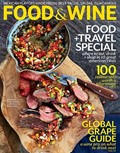 Food & Wine Magazine, May 2013: Food & Travel Special