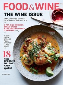 Food & Wine Magazine, October 2015: The Wine Issue
