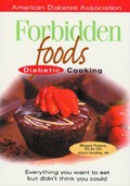 Forbidden Foods Cookbook: The American Diabetes Association