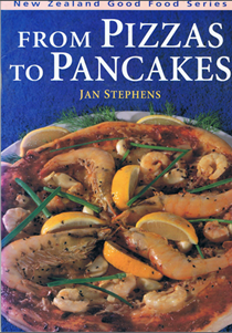 From Pizzas to Pancakes (New Zealand Good Food series)