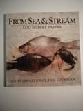 From Sea and Stream: An International Fish Cookbook