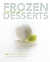 Frozen Desserts: A Comprehensive Guide for Food Service Operations