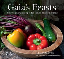 Gaia's Feasts: New Vegetarian Recipes for Family and Community