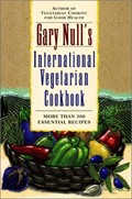 Gary Null's International Vegetarian Cookbook