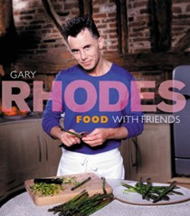 Gary Rhodes Food with Friends
