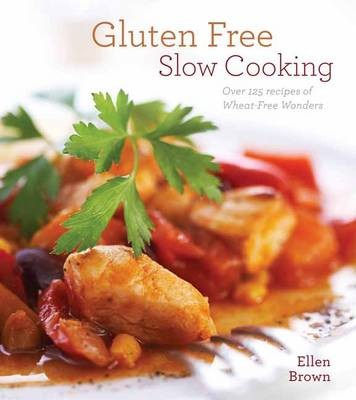 Gluten Free Slow Cooking Over 101477l