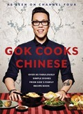 Gok Cooks Chinese: Over 80 Fabulously Simple Dishes from Gok's Family Recipe Book