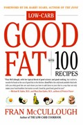 Good Fat: With 100 Recipes
