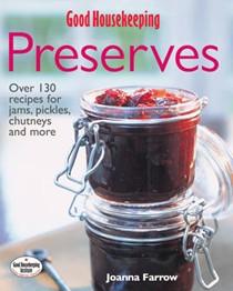 Good Housekeeping Complete Book of Preserves