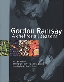 Gordon Ramsay: A Chef for All Seasons