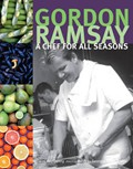 Gordon Ramsay: A Chef for All Seasons