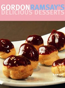 Gordon Ramsay's Delicious Desserts