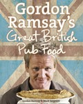 Gordon Ramsay&#39;s Great British Pub Food
