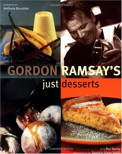 Gordon Ramsay&#39;s Just Desserts