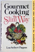 Gourmet Cooking--The Slim Way