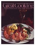 Great Cooking! The Best Recipes from Time-Life Books