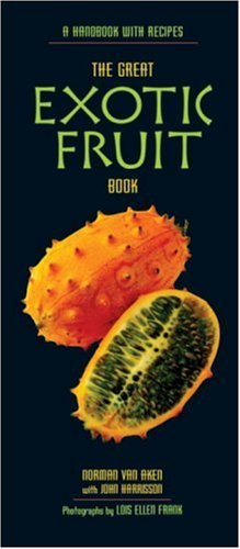 Great Exotic Fruit Book