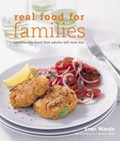 Great Food For Families: Kid-Friendly Food That Adults Will Love Too