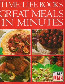 Great Meals in Minutes