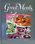 Great Meals in Minutes: French Regional Menus