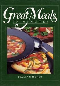 Great Meals in Minutes: Italian Menus