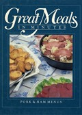Great Meals In Minutes: Pork & Ham Menus