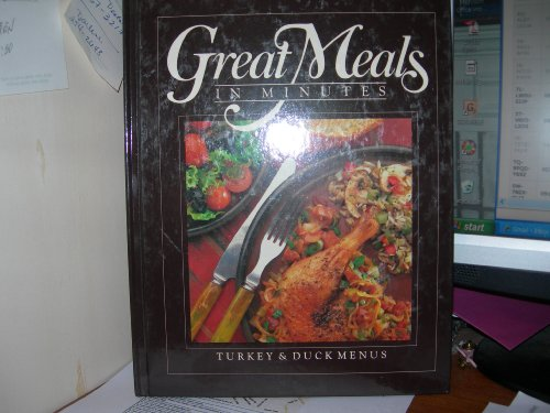 Great Meals In Minutes: Turkey &amp; Duck Menus