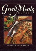 Great Meals In Minutes: Turkey & Duck Menus