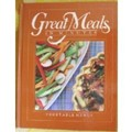 Great Meals in Minutes: Vegetable Menus
