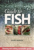 Guide to Fish: Choosing and Cooking Sustainable Species