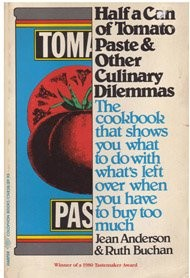 Half a Can of Tomato Paste and Other Culinary Dilemmas